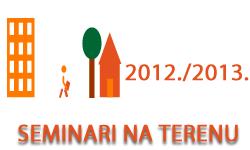 Seminari na terenu u ak. god. 2012./2013.
