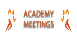Academy meetings