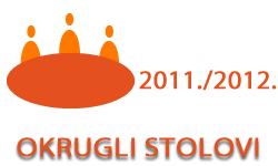 Okrugli stolovi u ak. god. 2011./2012.