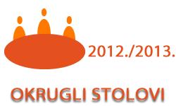 Okrugli stolovi u ak. god. 2012./2013.