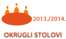Okrugli stolovi u ak. god. 2013./2014.
